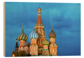 Wood print  Brilliant St. Basil's Cathedral in Moscow - Miles Ertman