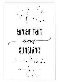 Premium poster TEXT ART After rain comes sunshine