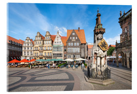 Acrylic print  Historic Market Square in Bremen with Roland Statue - Jan Christopher Becke