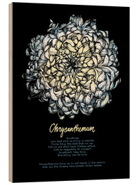 Wood print  Everything in its time - Chrysanthemum - Sonia Nezvetaeva